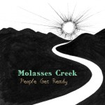 Molasses Creek - People Get Ready